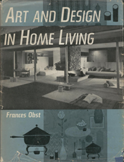 Book cover: Art and Design in Home Living by Frances Melanie Obst